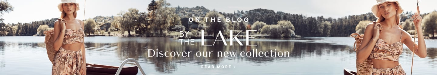 New Summer Collection Blog | By The Lake