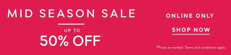Mid Season Sale | Up to 50% OFF | Forever New